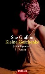 Kleine Geschenke (E wie Eigennutz) / E is for Evidence  by  Sue Grafton