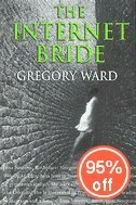 The Internet Bride  by  Gregory Ward