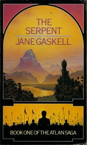 The Serpent, Part 2: The Dragon (Atlan Saga) Jane Gaskell