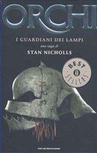 Orchi: I guardiani dei lampi  by  Stan Nicholls
