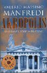 Akropolis. La grande epopea di Atene  by  Valerio Massimo Manfredi
