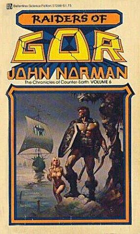 Raiders of Gor (Gor, #6)  by  John Norman