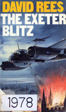 The Exeter Blitz  by  David  Rees