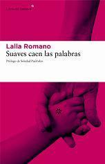 Suaves caen las palabras  by  Lalla Romano
