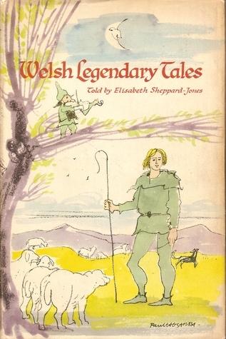 Welsh Legendary Tales Elisabeth Shippard-Jones