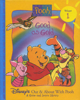 Good as Gold (Disneys Out & About With Pooh, #1) Ann Braybrooks