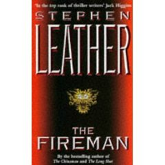 The Fireman  by  Stephen Leather