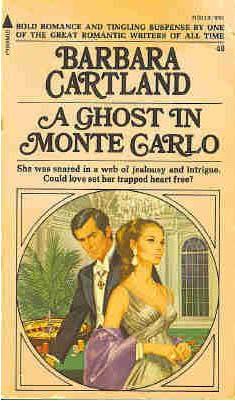 A Ghost in Monte Carlo Barbara Cartland