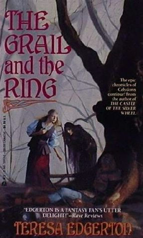 Grail And The Ring  by  Teresa Edgerton