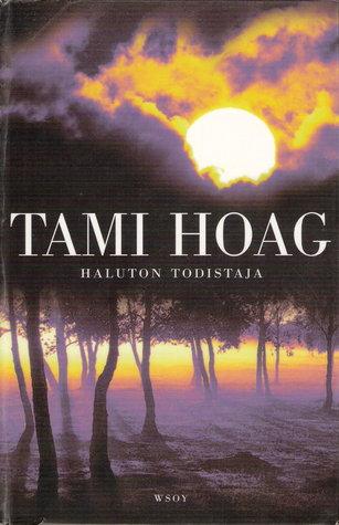 Haluton todistaja  by  Tami Hoag