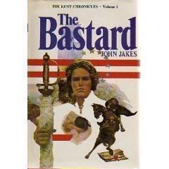 The Bastard (Kent Family Chronicles, #1)  by  John Jakes