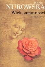 Wiek samotności T. 1-2  by  Maria Nurowska
