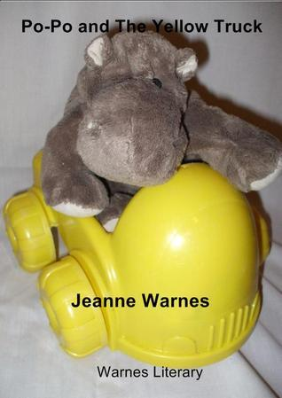 Po-Po and The Yellow Truck Jeanne Warnes