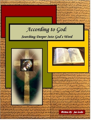 ACCORDING TO GOD: Searching Deeper Into Gods Word Jan Leslie