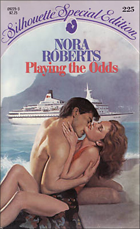 Playing The Odds (Silhouette Special Edition, #225) Nora Roberts