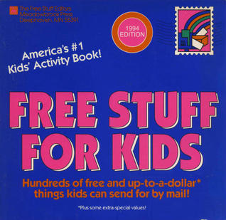More Free Stuff for Kids Revised 1994 Edition Free Stuff