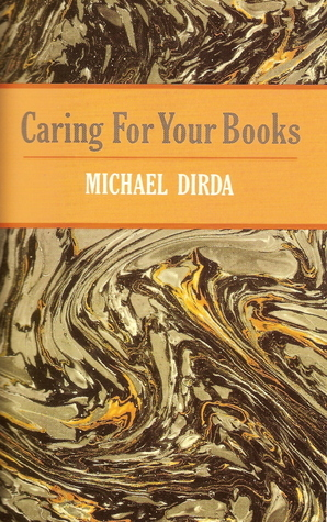 Caring for Your Books Michael Dirda