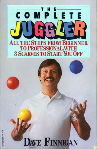 The Complete Juggler Dave Finnigan