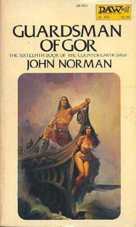 Guardsman of Gor (Gor, #16)  by  John Norman