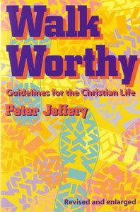 Walk Worthy Peter Jeffery