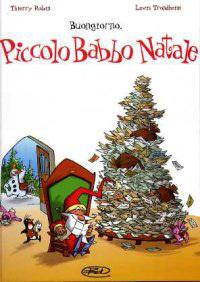 Buongiorno, Piccolo Babbo Natale  by  Thierry Robin