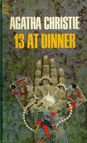 Thirteen at Dinner (Hercule Poirot #9) Agatha Christie