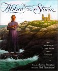 Abbie Against The Storm: The True Story Of A Young Heroine And A Lighthouse Marcia K. Vaughan