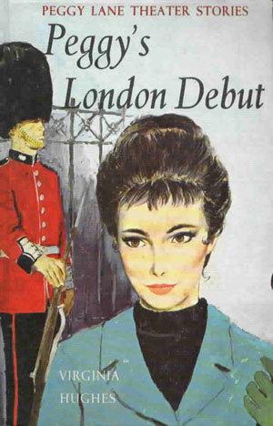 Peggys London Debut  by  Virginia Hughes