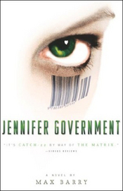 Jennifer Government Max Barry