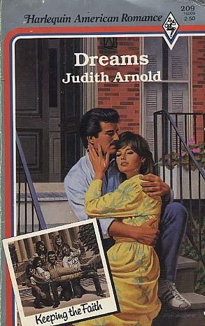 Dreams (Harlequin American Romance, No 209)  by  Judith Arnold