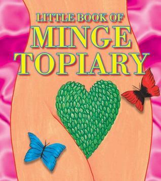 Little Book of Minge Topiary Sally Frecklington