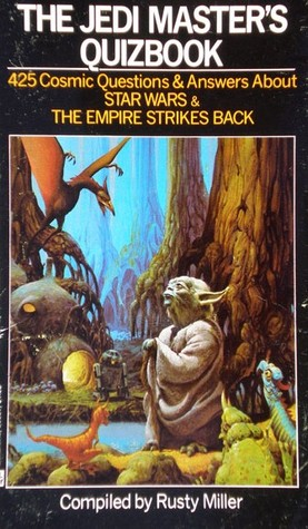 The Jedi Masters Quizbook  by  Rusty Miller