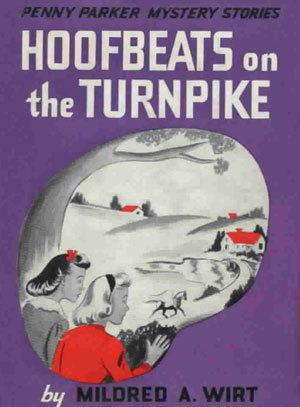 Hoofbeats on the Turnpike (Penny Parker Mystery Stories, #11)  by  Mildred A. Wirt