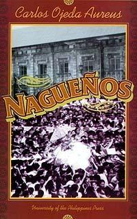 Nagueños (Philippine writers series)  by  Carlos Ojeda Aureus