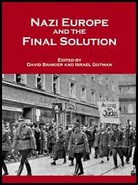 Nazi Europe And The Final Solution  by  David Bankier