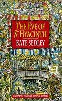 The Eve of Saint Hyacinth (Roger the chapman, #5)  by  Kate Sedley