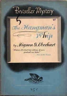 Hangmans Whip  by  Mignon G. Eberhart