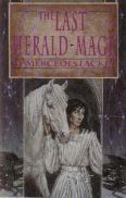 The Last Herald-Mage (Valdemar: The Last Herald-Mage, #1-3)  by  Mercedes Lackey