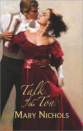 Talk Of The Ton Mary Nichols