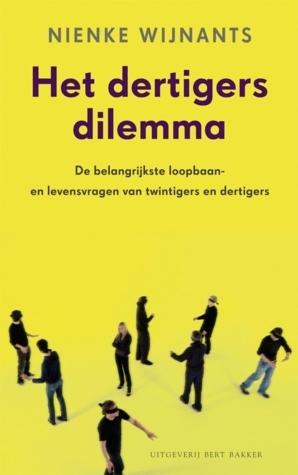 Het dertigersdilemma  by  Nienke Wijnants