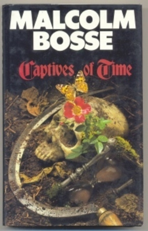 Captives of Time  by  Malcolm J. Bosse