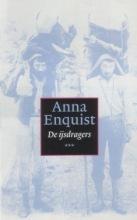 De ijsdragers Anna Enquist