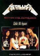 Metallica - Biczowanie dźwiękiem Eddie McSquare