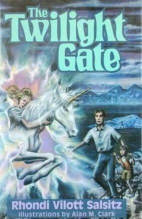 The Twilight Gate Rhondi A. Vilott Salsitz