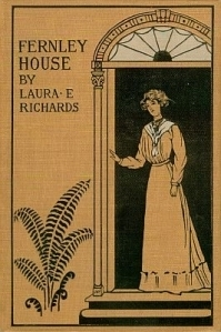 Fernley House (The Margaret Series, #5)  by  Laura E. Richards