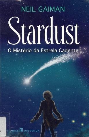 Stardust - O Mistério da Estrela Cadente Neil Gaiman