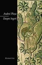 Despre îngeri  by  Andrei Pleșu