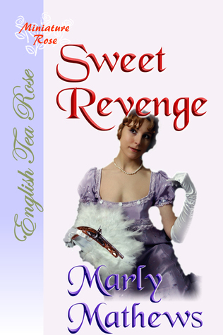 Sweet Revenge  by  Marly Mathews