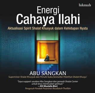 Energi Cahaya Ilahi Abu Sangkan