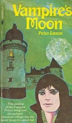Vampires Moon  by  Peter Saxon